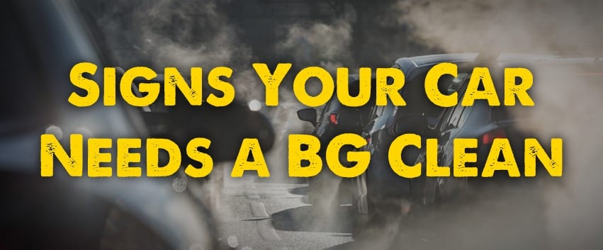 Signs Your Car Needs a BG Engine Clean