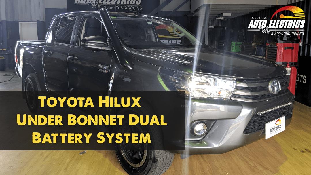Toyota Hilux Under Bonnet Dual Battery System Accelerate